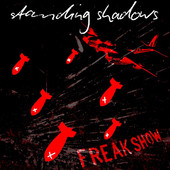 Standing Shadows - Freakshow