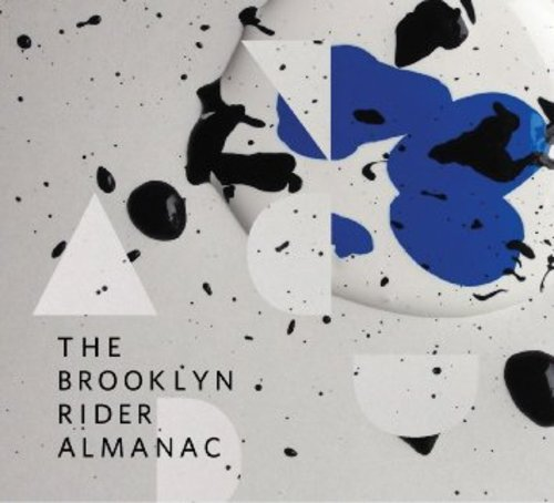The Brooklyn Rider Almanac - Brooklyn Rider