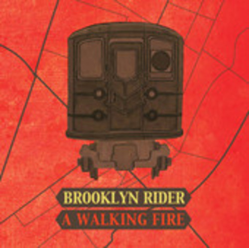 A Walking Fire, Brooklyn Rider
