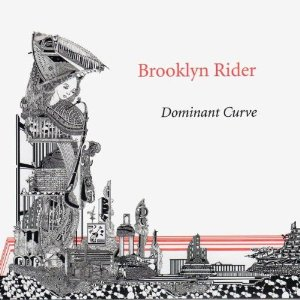 Dominant Curve - Brooklyn Rider