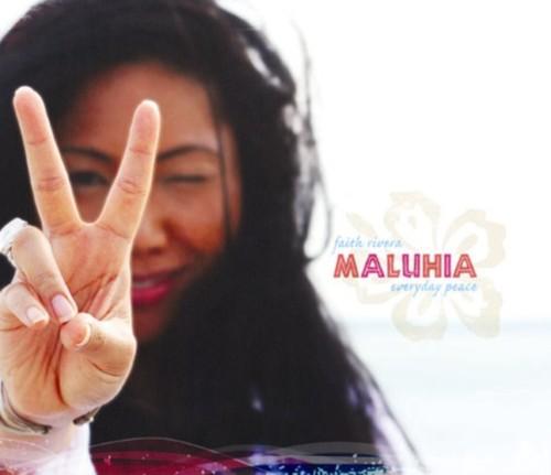 Maluhia ~ Everyday Peace