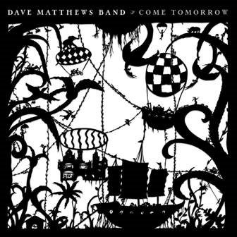 DMB Come Tomorrow cover