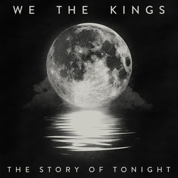 We-The-Kings-The-Story-of-Tonight-2016