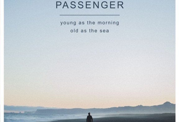 Passenger-Young-as-the-Morning-Old-as-the-Sea-Album-Testi-Traduzioni-Canzoni-576x392