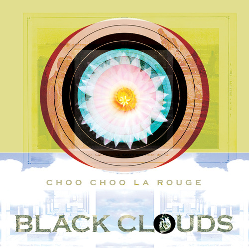 Choo Choo la Rouge - Black Clouds