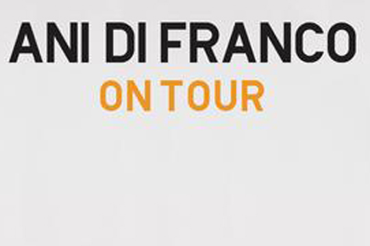 Ani Difranco Tour 2020 Ani DiFranco : FALL TOUR JUST ANNOUNCED!