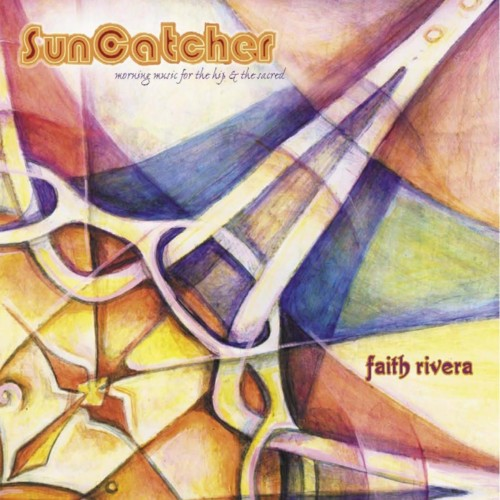 Suncatcher ~ Morning Music for the Hip & the Sacred