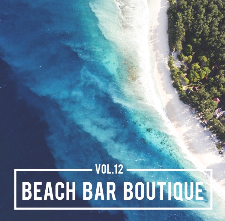 The B-Side - PLAYLIST OF THE WEEK: BEACH BAR BOUTIQUE
