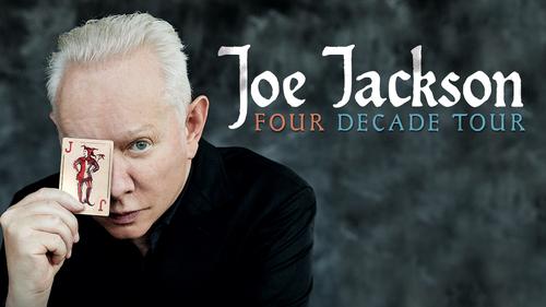 Joe Jackson Tour 2020 Official Joe Jackson Website