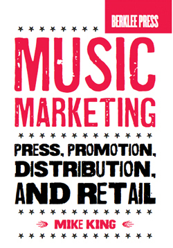 Mike King Music Marketing Book
