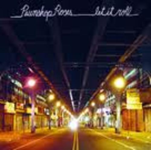 Let It Roll by Pawnshop Roses
