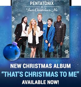 pentatonix official website new album thats christmas to me available now - Christmas Pentatonix