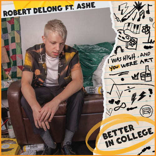 Better In College (ft. Ashe)