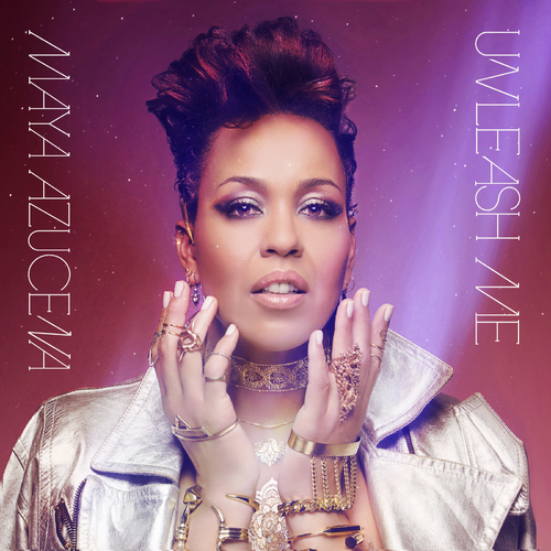 Maya Azucena Unleash Me